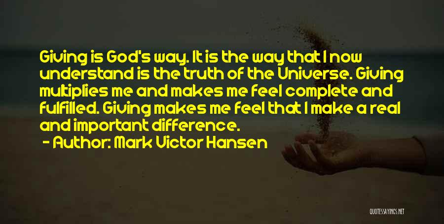 Giving Our Best To God Quotes By Mark Victor Hansen