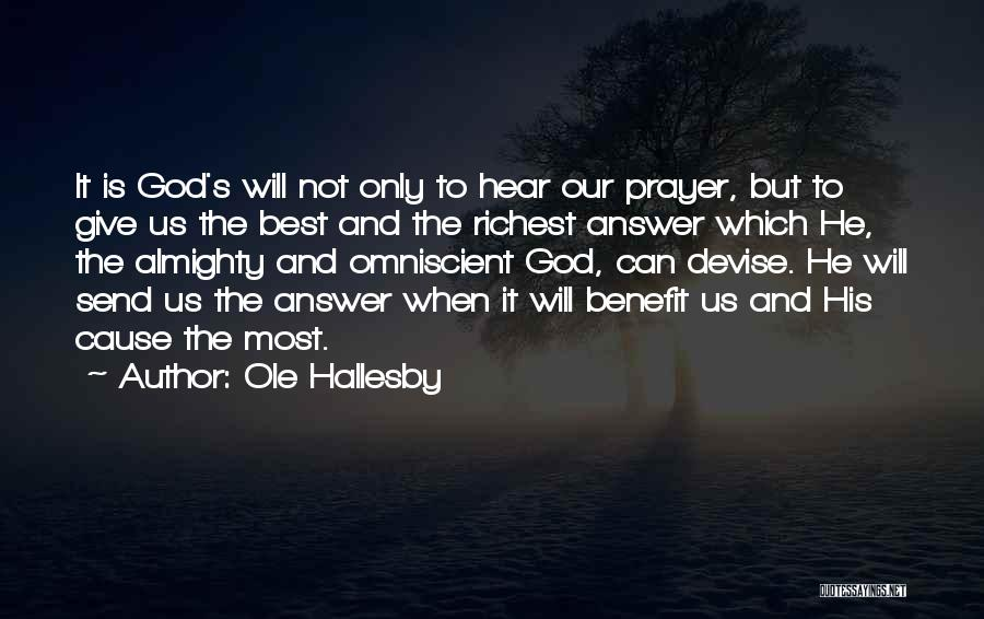 Giving Our Best To God Quotes By Ole Hallesby