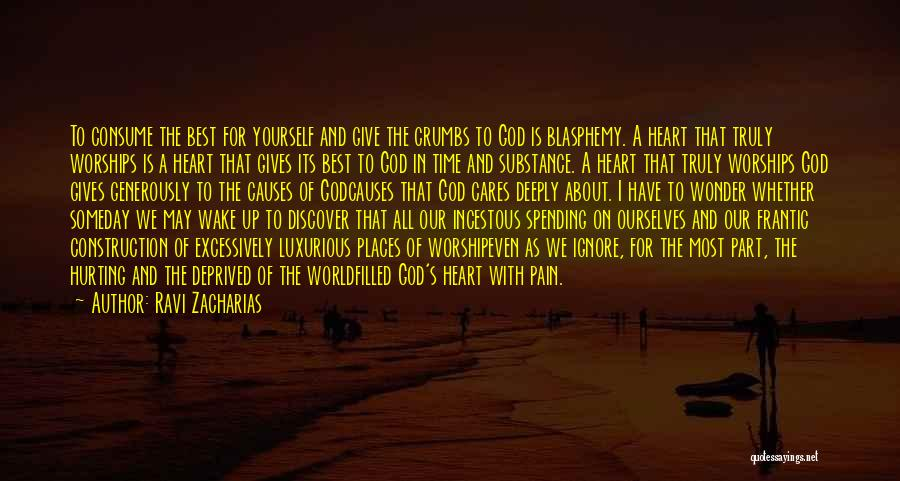 Giving Our Best To God Quotes By Ravi Zacharias