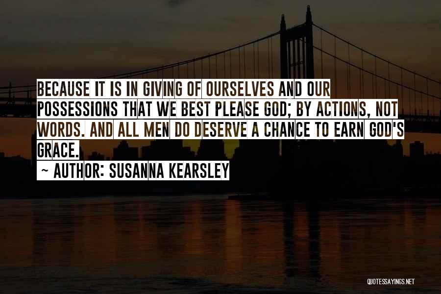 Giving Our Best To God Quotes By Susanna Kearsley