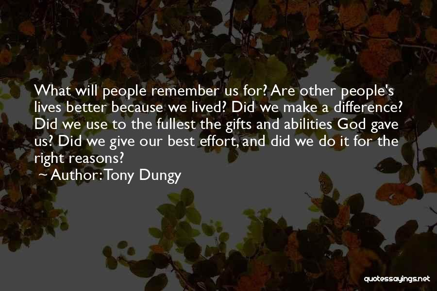 Giving Our Best To God Quotes By Tony Dungy