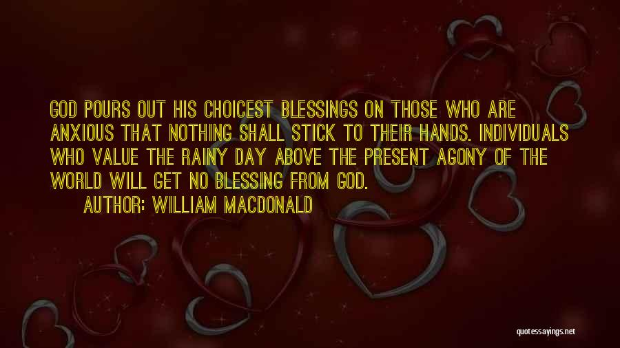 Giving Our Best To God Quotes By William MacDonald