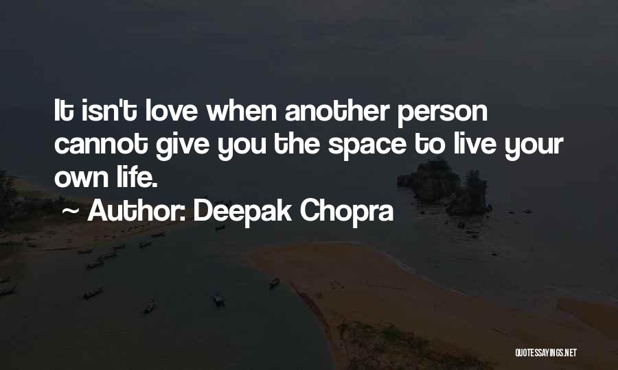 Top 21 Quotes & Sayings About Giving Space To Someone You Love
