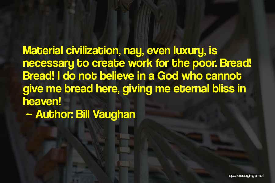 Giving To God Quotes By Bill Vaughan