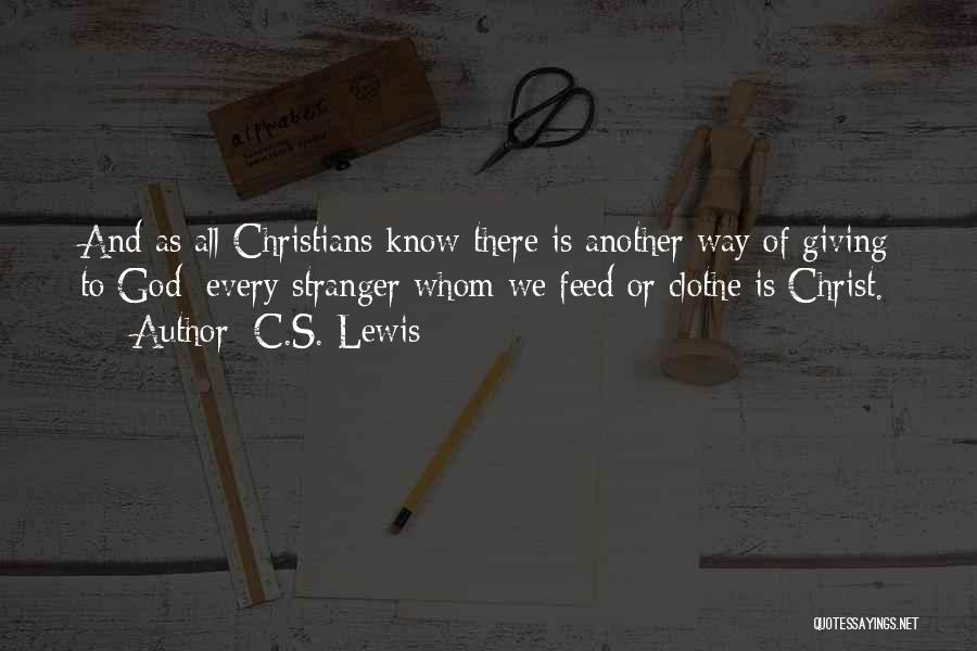 Giving To God Quotes By C.S. Lewis