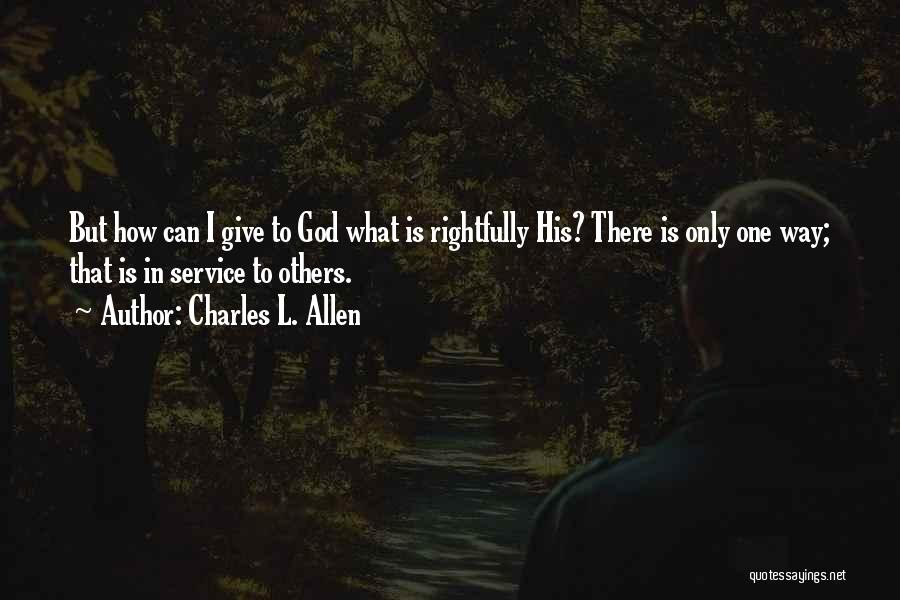 Giving To God Quotes By Charles L. Allen