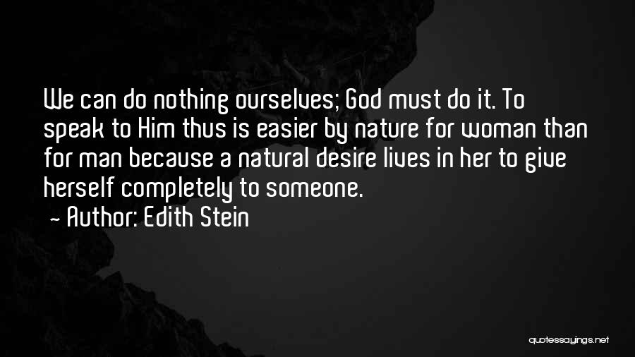 Giving To God Quotes By Edith Stein