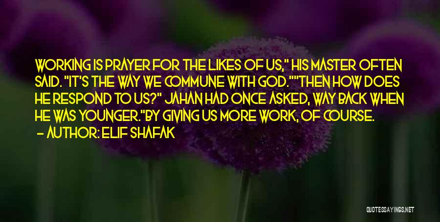 Giving To God Quotes By Elif Shafak