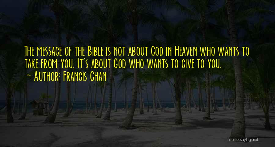 Giving To God Quotes By Francis Chan