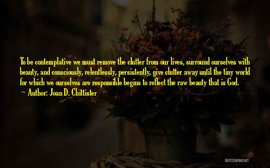Giving To God Quotes By Joan D. Chittister