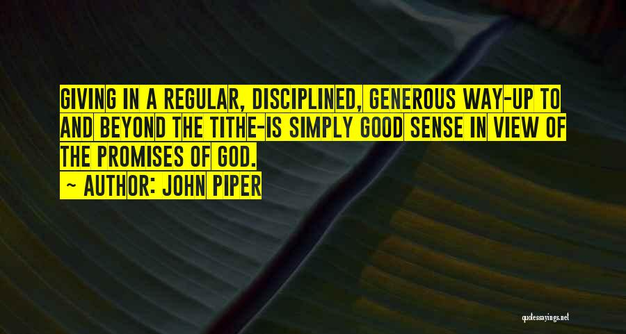 Giving To God Quotes By John Piper