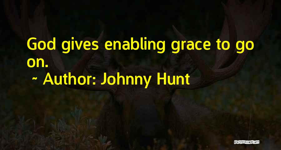 Giving To God Quotes By Johnny Hunt