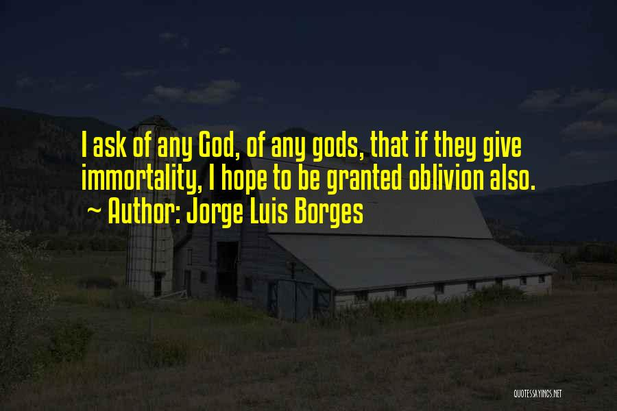 Giving To God Quotes By Jorge Luis Borges