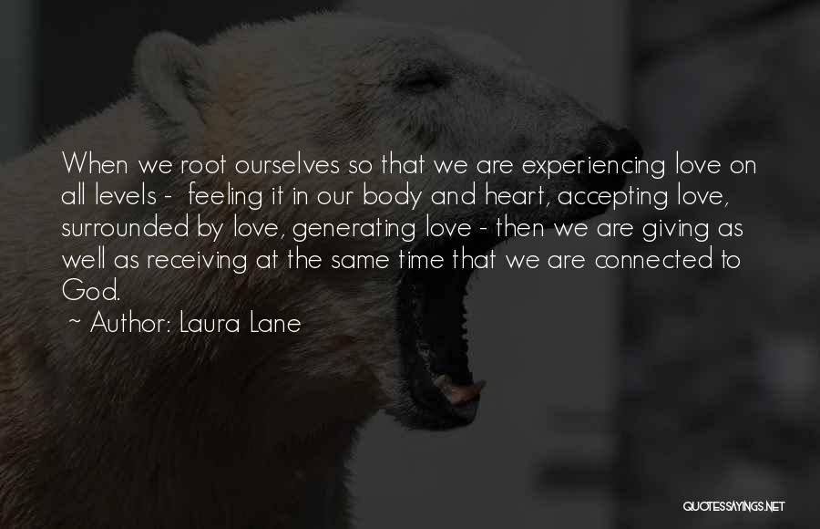 Giving To God Quotes By Laura Lane