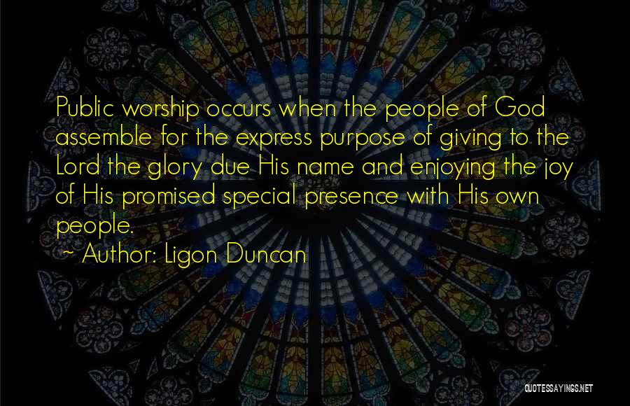 Giving To God Quotes By Ligon Duncan