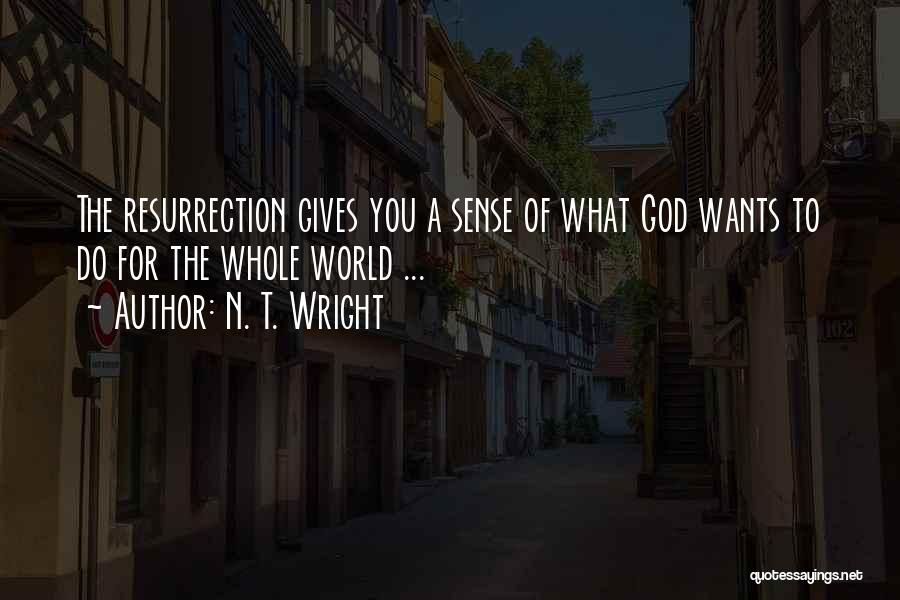 Giving To God Quotes By N. T. Wright