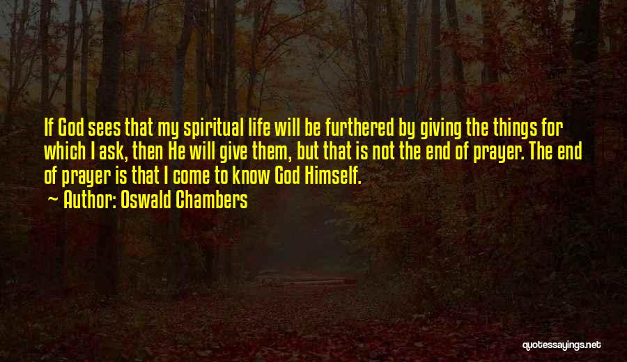 Giving To God Quotes By Oswald Chambers