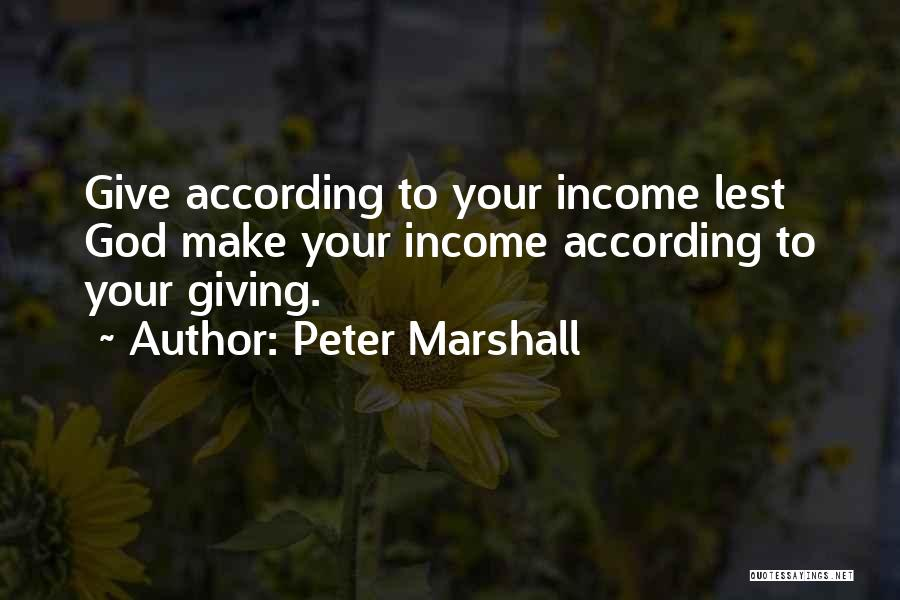 Giving To God Quotes By Peter Marshall