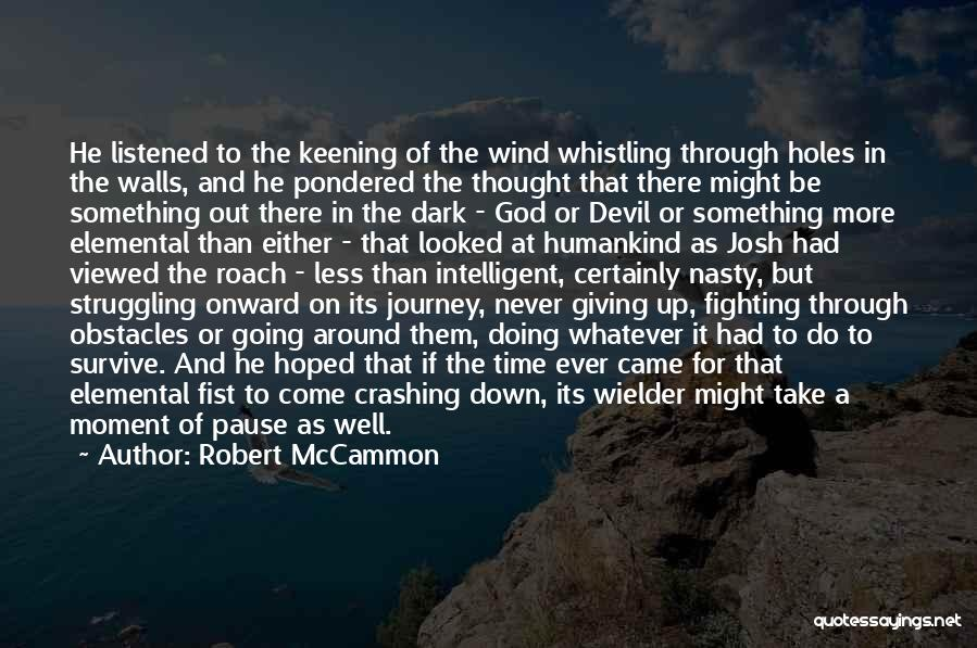 Giving To God Quotes By Robert McCammon