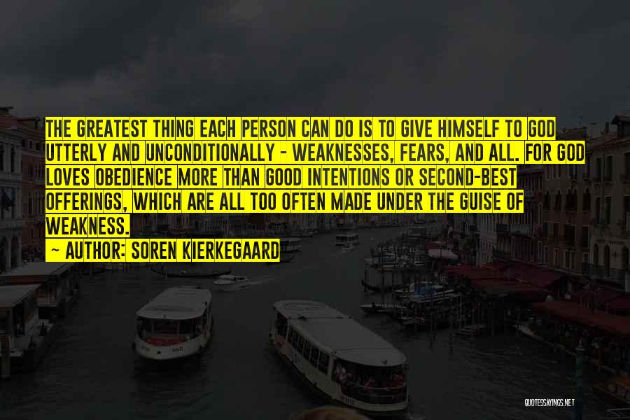 Giving To God Quotes By Soren Kierkegaard