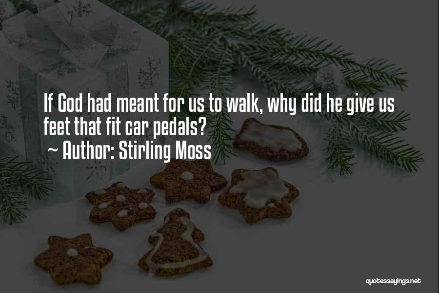 Giving To God Quotes By Stirling Moss
