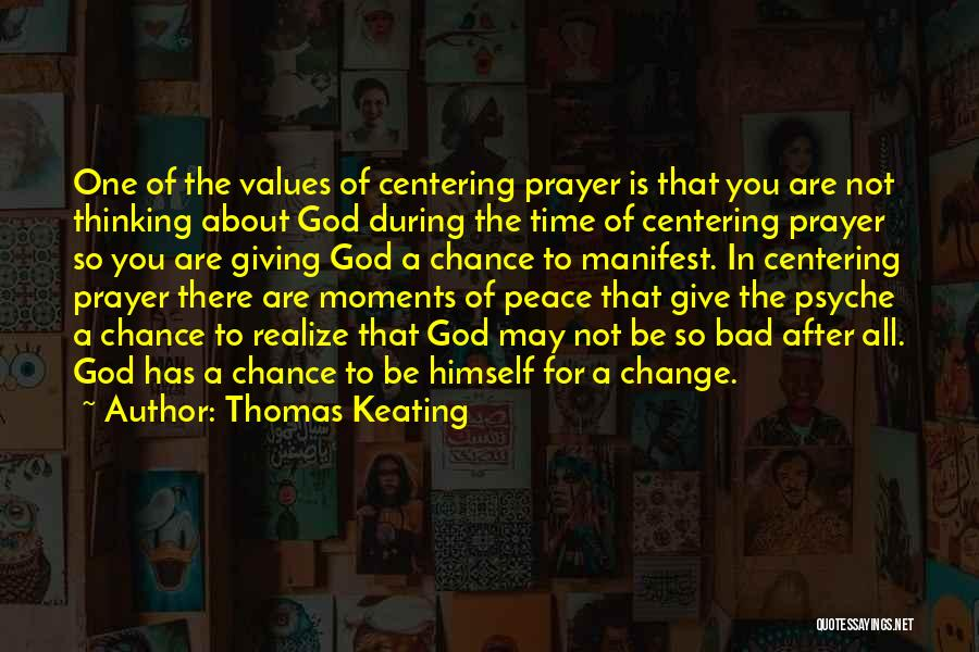 Giving To God Quotes By Thomas Keating