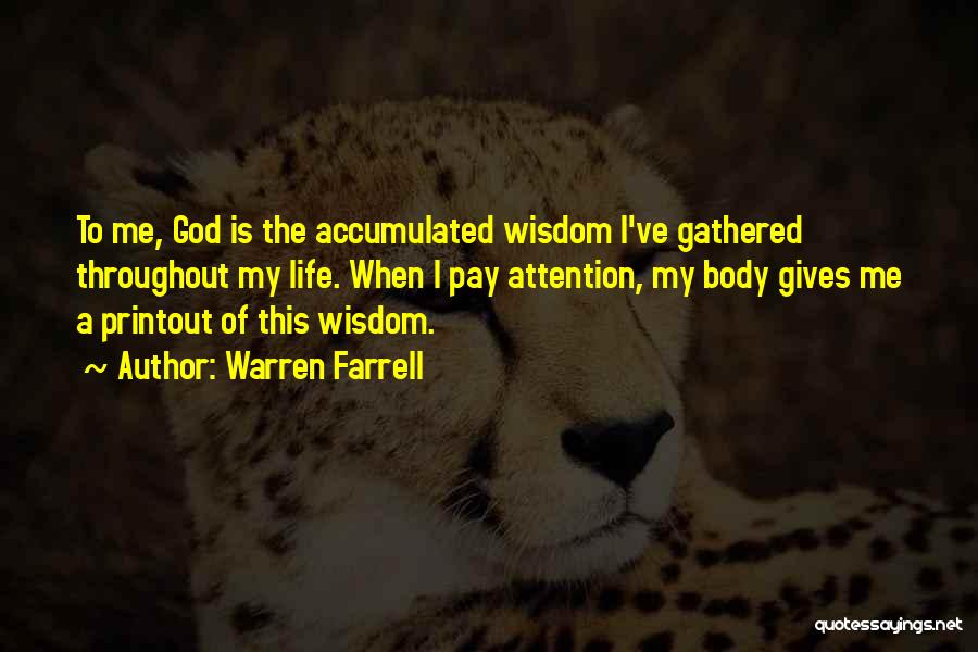 Giving To God Quotes By Warren Farrell