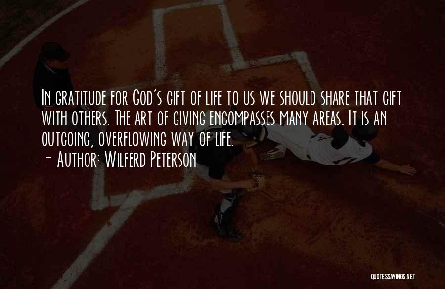 Giving To God Quotes By Wilferd Peterson