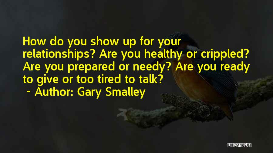 Giving To Needy Quotes By Gary Smalley
