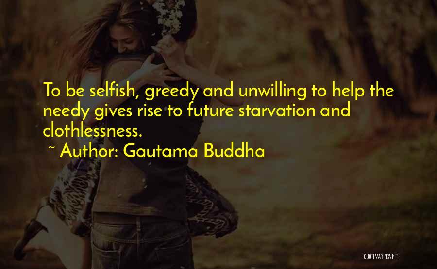Giving To Needy Quotes By Gautama Buddha