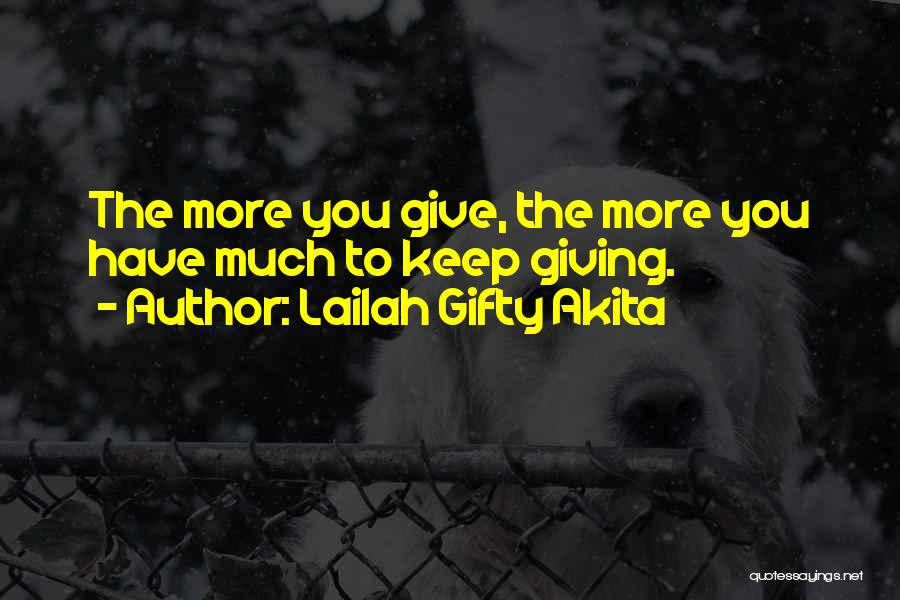 Giving To Needy Quotes By Lailah Gifty Akita