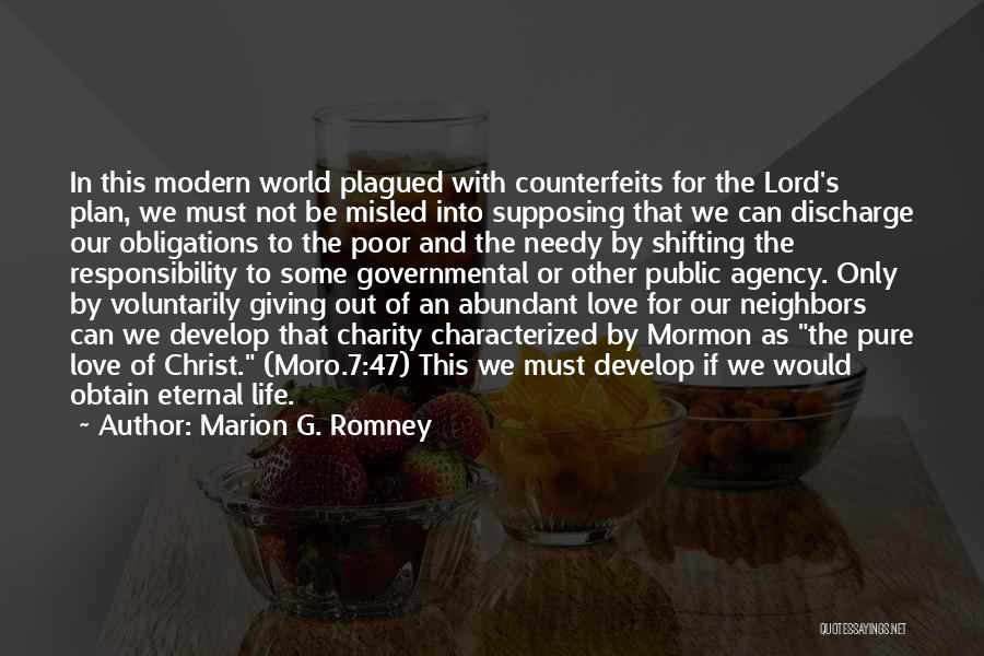 Giving To Needy Quotes By Marion G. Romney
