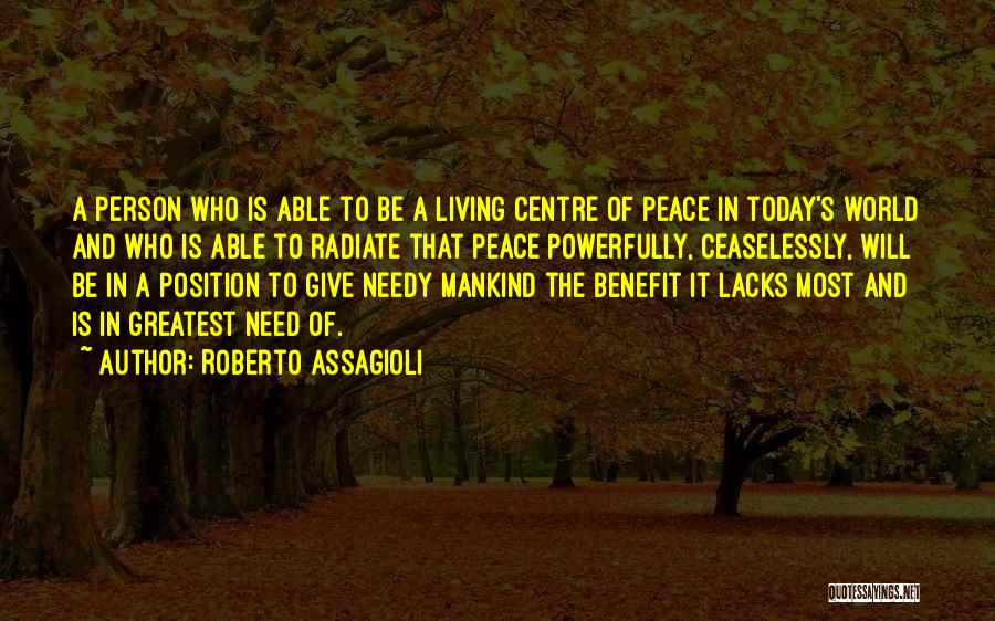 Giving To Needy Quotes By Roberto Assagioli