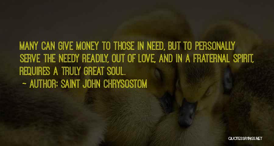Giving To Needy Quotes By Saint John Chrysostom