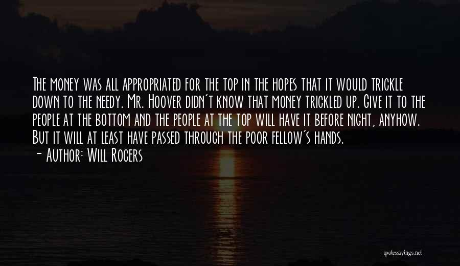 Giving To Needy Quotes By Will Rogers