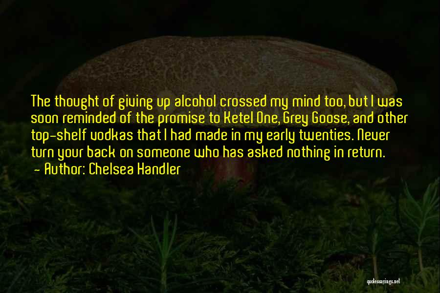 Giving Up Alcohol Quotes By Chelsea Handler