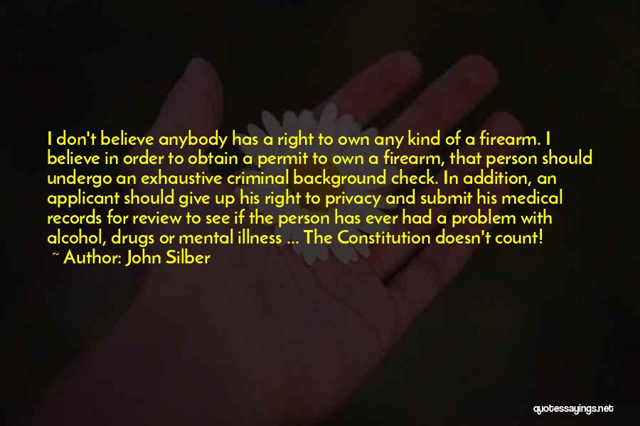 Giving Up Alcohol Quotes By John Silber