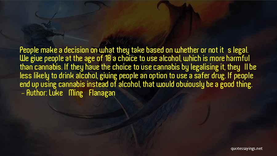 Giving Up Alcohol Quotes By Luke 'Ming' Flanagan
