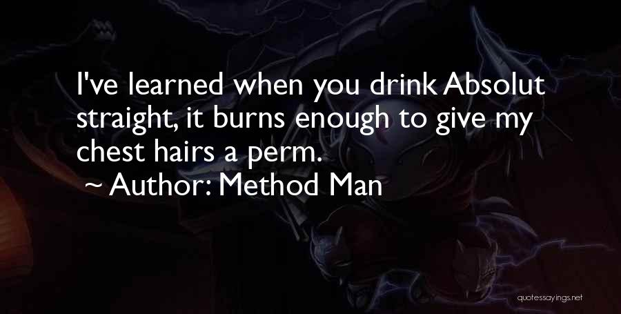 Giving Up Alcohol Quotes By Method Man