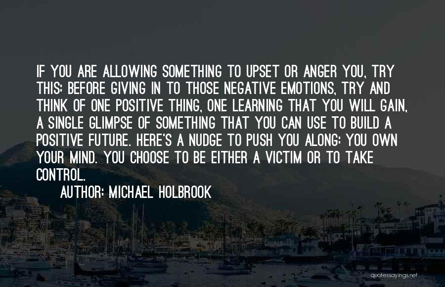 Giving Up Before You Try Quotes By Michael Holbrook