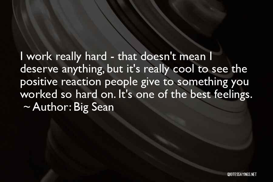 Giving Up Doesn't Mean Quotes By Big Sean