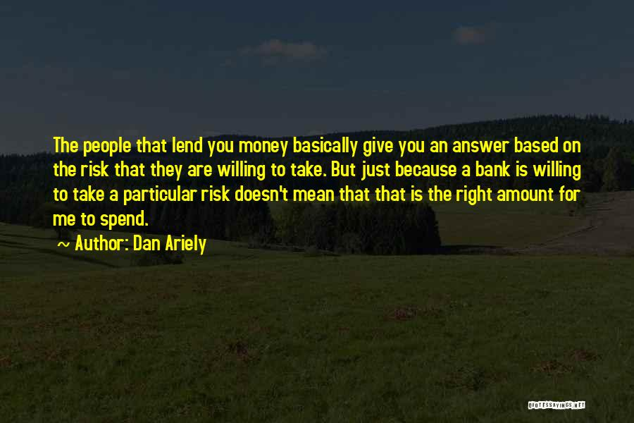 Giving Up Doesn't Mean Quotes By Dan Ariely