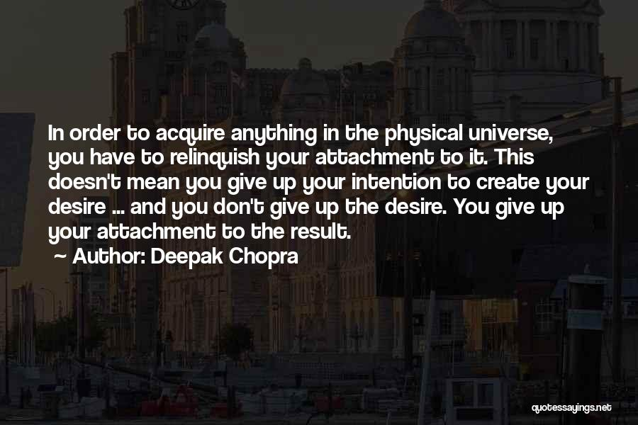 Giving Up Doesn't Mean Quotes By Deepak Chopra