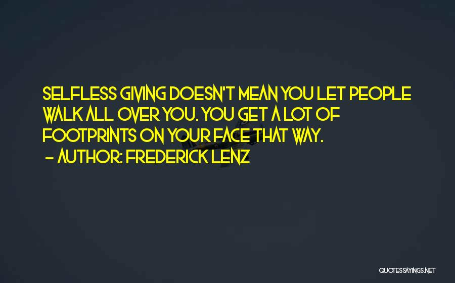 Giving Up Doesn't Mean Quotes By Frederick Lenz