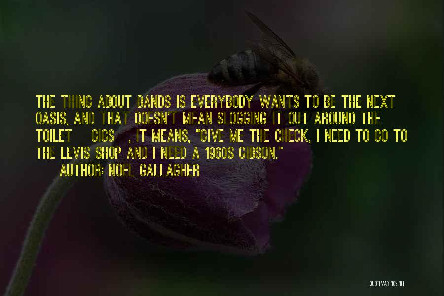 Giving Up Doesn't Mean Quotes By Noel Gallagher