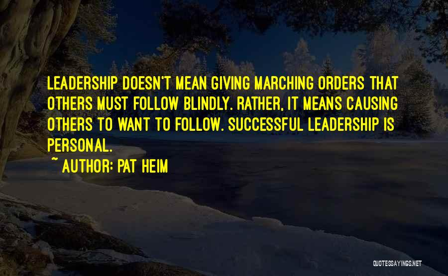 Giving Up Doesn't Mean Quotes By Pat Heim
