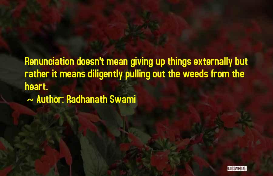 Giving Up Doesn't Mean Quotes By Radhanath Swami