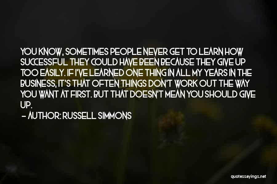 Giving Up Doesn't Mean Quotes By Russell Simmons