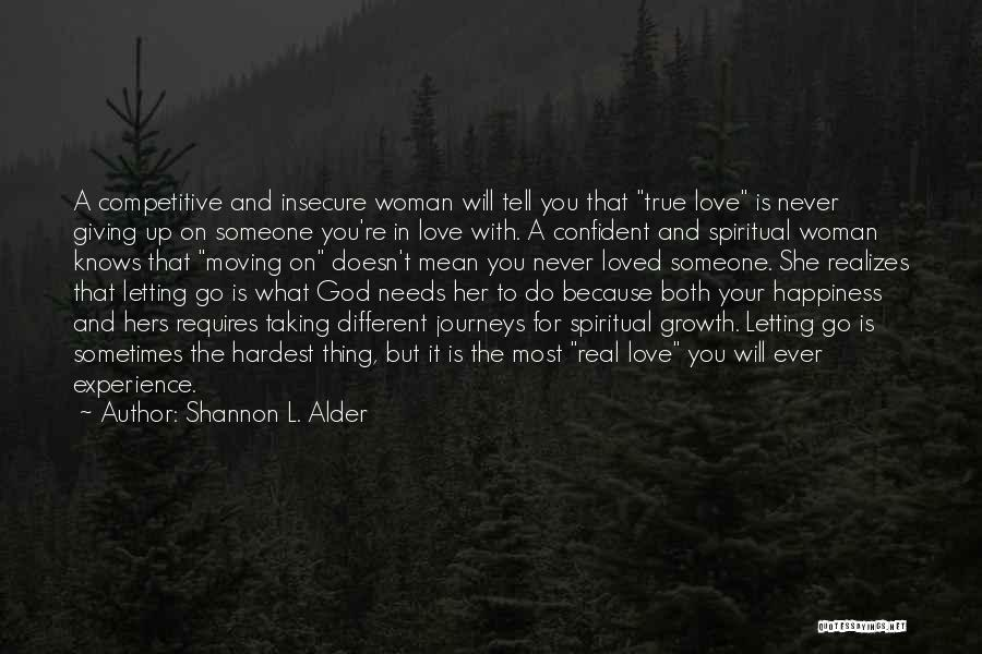 Giving Up Doesn't Mean Quotes By Shannon L. Alder