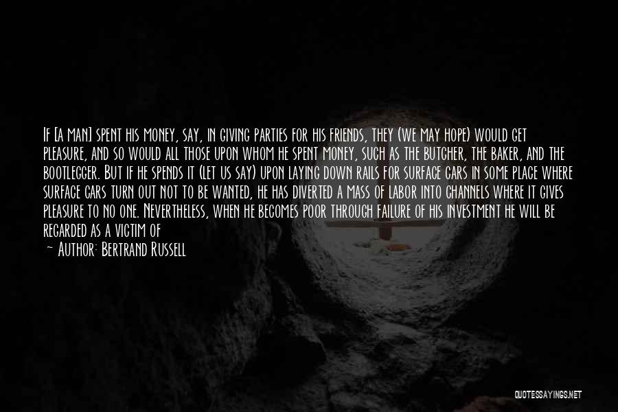 Giving Up Friendship Quotes By Bertrand Russell